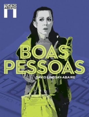 Boas Pessoas, no Teatro Aberto | Entre | Vistas
